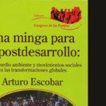 Un libro de Arturo Escobar que se debe leer lo más pronto posible